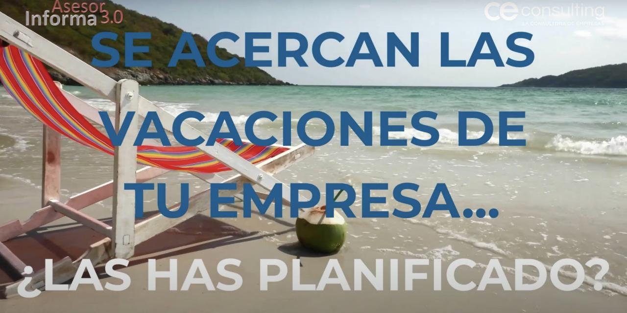 Asesor Informa | Cómo planificar las vacaciones bien en tu empresa